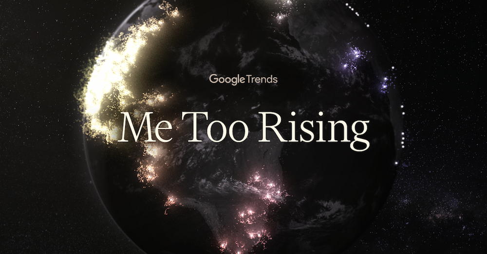 Google maps the spread of #MeToo around the world - Hashtag Legend on